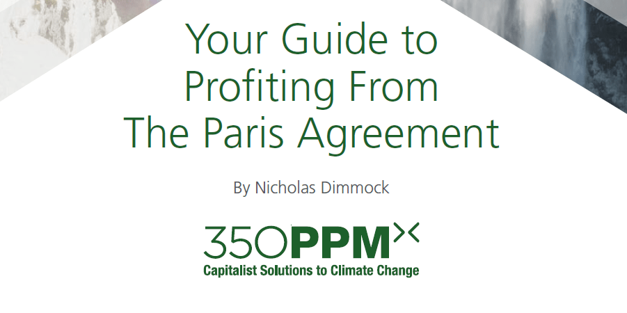 Your Guide to Profiting from The Paris Agreement